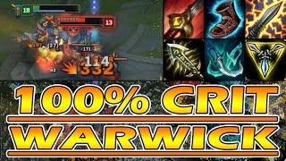100% Crit Warwick and Max Attack Speed before Rework - League of Legends
