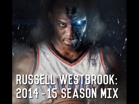 Russell Westbrook: (2014-15 Season Mix)