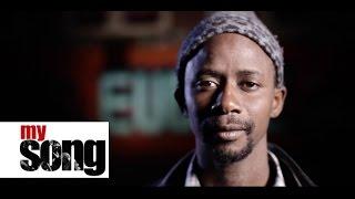My Song: Y'en a Marre Marre… de la société sénégalaise