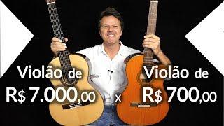 Violão de R$ 7.000,00  x  Violão de R$ 700,00