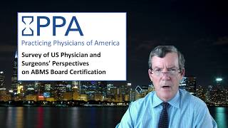Physician Survey on ABMS Board Certification in the United States