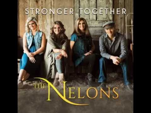 The Nelons - My Father's House