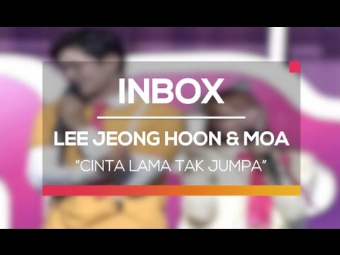 download lagu Lee Jeong Hoon Dan Moa - Cinta Lama Tak Jumpa Live On Inbox gratis