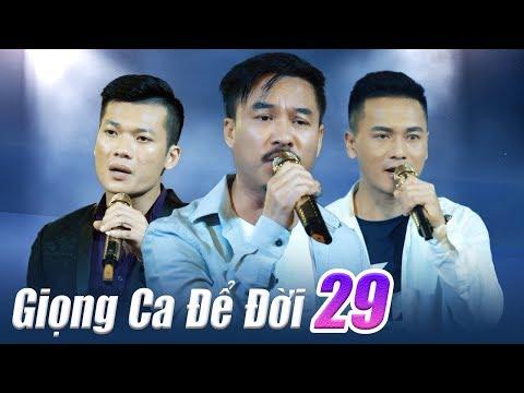 Liveshow Giọng Ca Để Đời 29 - Nhạc Vàng Bolero BUỒN XÉ LÒNG 2018 - Còn Gì Mà Mong | liveshow giong ca de doi 29