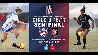 2019 Development Academy Finals: U16/17 Girls Semifinal - FC Dallas vs. Lonestar SC