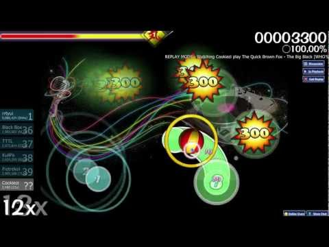 osu! - Cookiezi plays The Quick Brown Fox - The Big Black