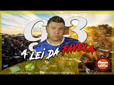 Mc G3 - A Lei Da Favela - Música Nova (Dj Kevin) Lançamento 2017