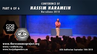 Gravity - Nassim Haramein, UFOs in space, anti-gravity and black holes - PART 6 OF 6
