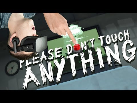 Let's Touch Things! - Please Don't Touch Anything 3D Gameplay - VR Oculus Rift