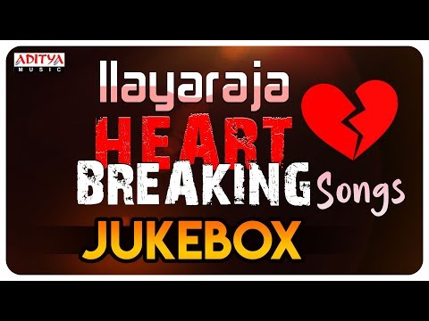 Ilayaraja (ఇళయరాజా ) Heart Breaking Songs || Valentine Special video