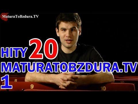 HITY MATURATOBZDURA.TV (CZĘŚĆ 1) - odc. #20
