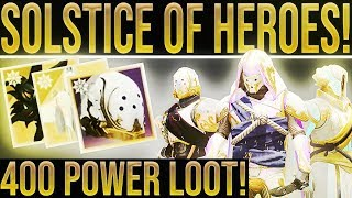 """Destiny 2. SOLSTICE OF HEROES! Infusing 400 Power Gear, New Exotic Loot, Armor Chroma """"Glow"""", Engram"""