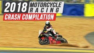 2018 Motorcycle Racing Crash Compilation #1