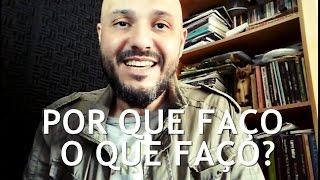Por que faço o que faço? (Busca de sentido) - Flavio Siqueira