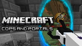 Minecraft: Modded Portal Gun Cops and Robbers