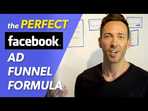 Facebook Ad Funnel Formula for 2019