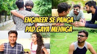 इंजीनियर से पंगा, पड़ गया महँगा - Amit Bhadana