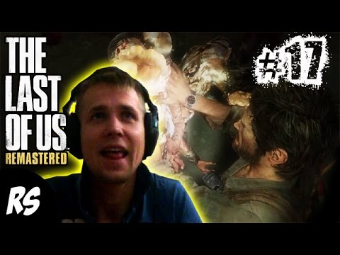 The Last of Us Remastered FACECAM Gameplay Walkthrough PART 17 PS4