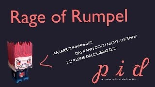 Rage of Rumpel - PID