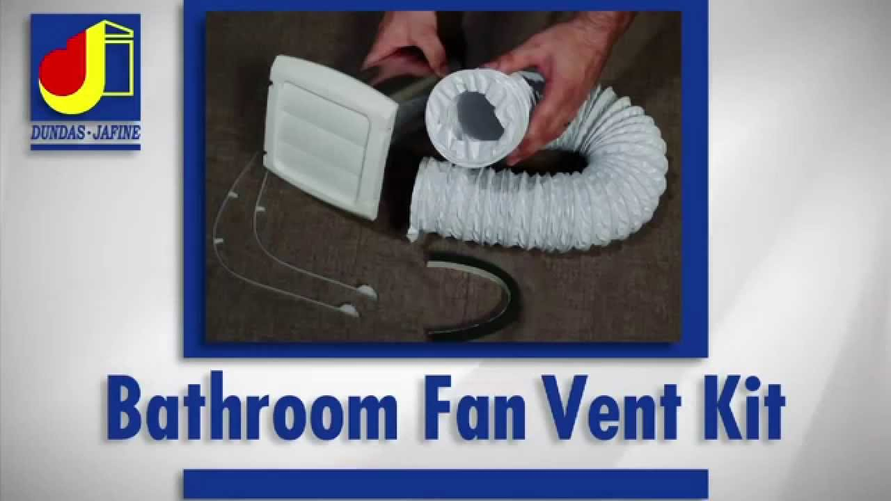 Dundas Jafine Installation Bathroom Fan Vent Kit Youtube