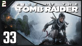 """Let's Play Rise of the Tomb Raider 
