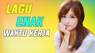 Download Lagu Lagu Enak Didengar Waktu Kerja 2018 | Dangdut Enak Saat Kerja Maupun Santai Gratis STAFABAND