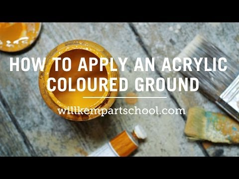 How to paint an Acrylic Coloured Ground: Beginners Painting Techniques