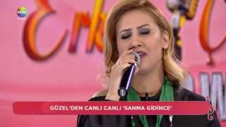 Sanma Gidince - Güzel & Erkan Çelik