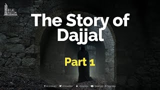 30 March 2012 The True Story of Dajjal