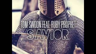 Tom swoon ft. ruby prophet - savior