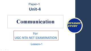 Communication - Meaning and Definition for UGC-NTA NET Exam
