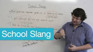 English Vocabulary - School Slang