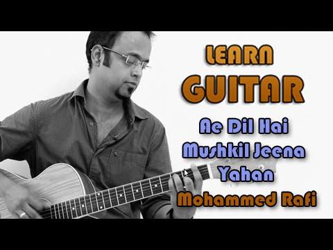 Ae Dil Hai Mushkil Jeena Yahan - Guitar Lesson - C.I.D - Mohammed...