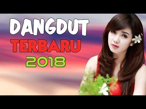 DANGDUT TERBARU 2018 - 16 Lagu Dangdut Enak Didengar 2018