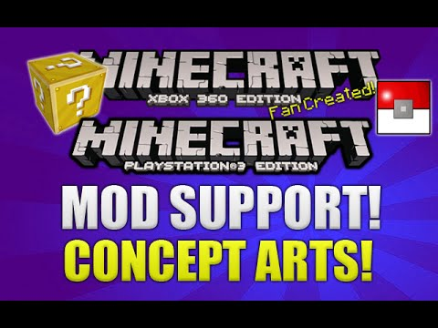 Minecraft Xbox + PS3 Mod Support & Designs Concept Art & MORE! [MODS]