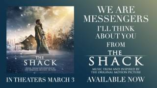 Download Lagu We Are Messengers - I'll Think About You [Official Audio] (From The Shack) Gratis STAFABAND