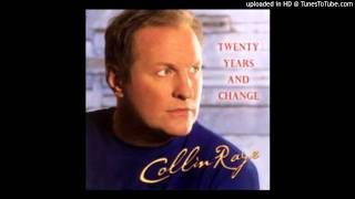 Watch Collin Raye Let Your Love Flow video