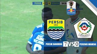 PERSIB Bandung vs PERSIWA Wamena - FT  Kratingdaeng Piala Indonesia