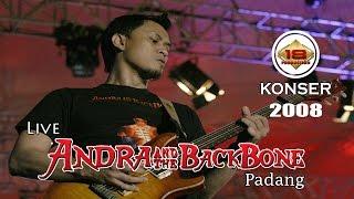 ANDRA AND THE BACKBONE PECAHKAN SUASANA KOTA PADANG 2008 (Live Konser)