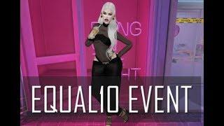 [ S E C O N D L I F E ] Join Me @ Equal10 Event Review