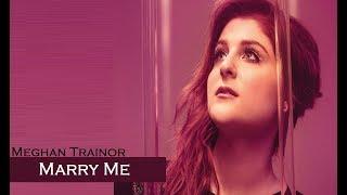 Meghan Trainor - Marry Me (TRADUÇÃO/LEGENDADO)