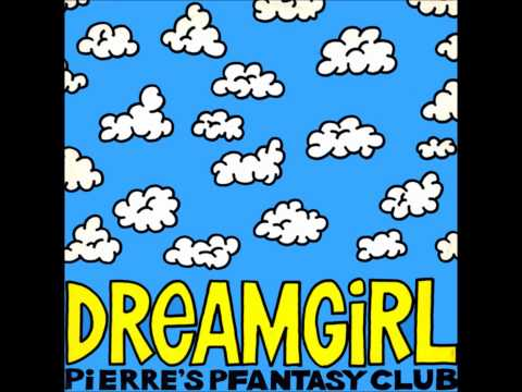 Pierre`s Pfantasy Club - Dreamgirl
