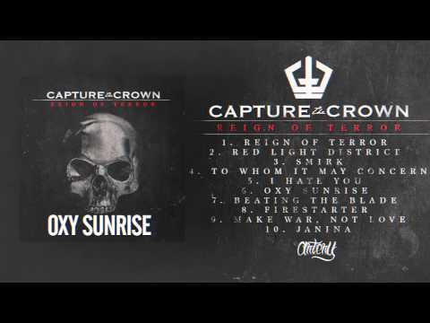 Capture The Crown - Oxy Sunrise