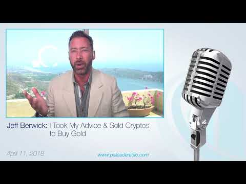 Jeff Berwick: I Took My Advice & Sold My Cryptos to Buy Gold