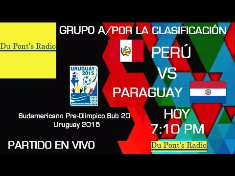 Peru VS Paraguay Sudamericano Sub 20 2015 Partido Completo