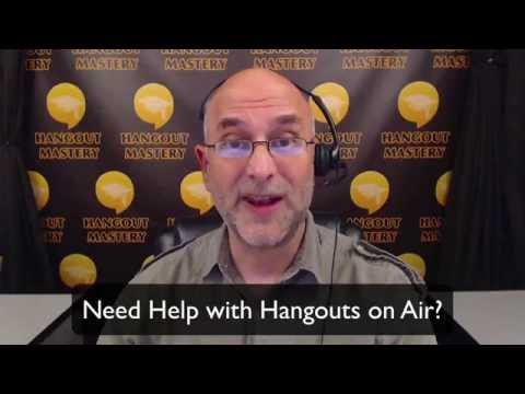 Hangouts on Air Help - Learn to Master the HOA tool