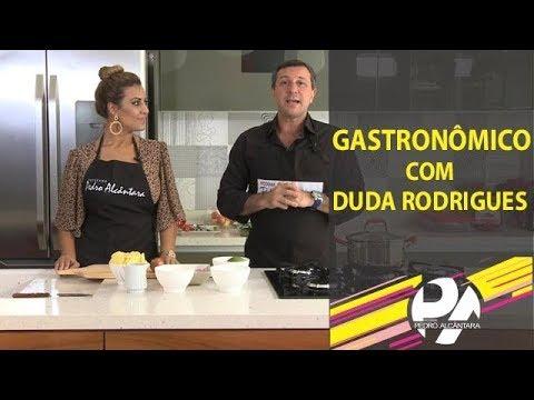 Gastronômico com Duda Rodrigues
