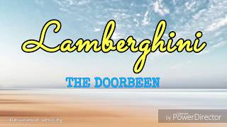 Lamberghini - The Doorbeen || Lyrics