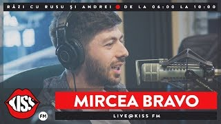 download musica Mircea Bravo Live la Kiss FM - Razi cu Rusu si Andrei