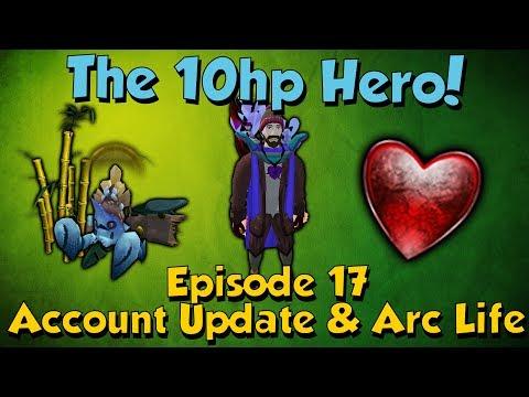 The 10Hp Hero! Account Update & Arc Life! [Runescape 3] Episode #17